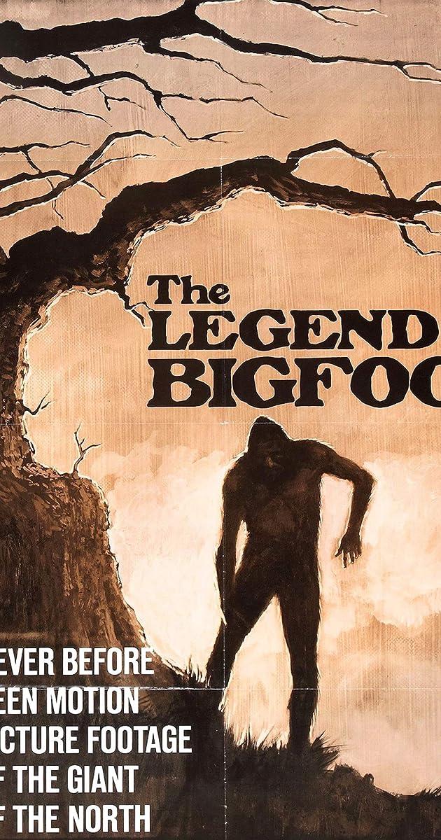 The Legend of Bigfoot (1975) - The Legend of Bigfoot (1975