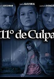 11 Grados de Culpa Poster