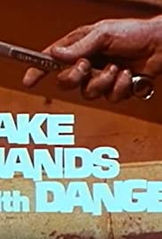 Shake Hands with Danger Poster