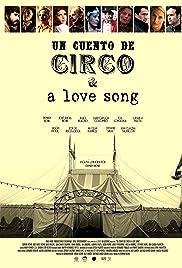 Un Cuento de Circo & A Love Song