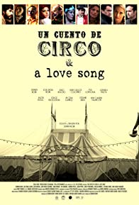 Primary photo for Un Cuento de Circo & A Love Song