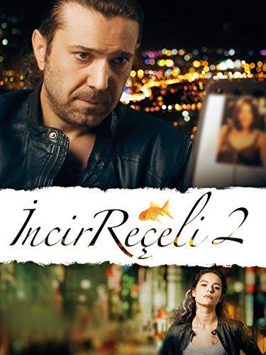 13. Incir Reçeli 2 (2014) İzlenmesi Gereken En İyi Türk Filmleri