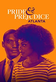 Primary photo for Pride & Prejudice: Atlanta