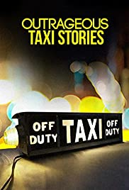 Outrageous Taxi Stories Poster