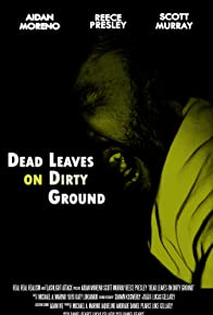 Primary photo for Dead Leaves on Dirty Ground
