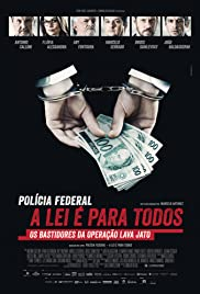 Operation Carwash: A Worldwide Corruption Scandal Made in Brazil Poster