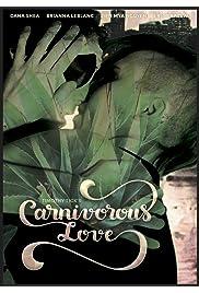 Carnivorous Love