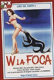 W la foca(1982) Poster - Movie Forum, Cast, Reviews