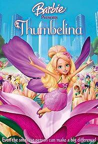 Primary photo for Barbie Presents: Thumbelina