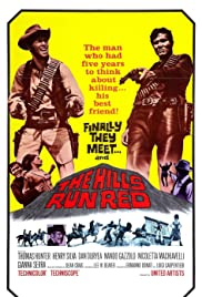 The Hills Run Red (1966) Poster - Movie Forum, Cast, Reviews
