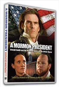 Primary photo for A Mormon President