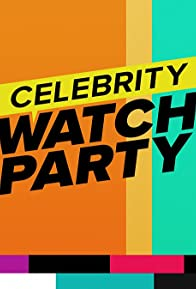 Primary photo for Celebrity Watch Party