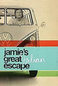 Jamie's Great Escape (2005) Poster - TV Show Forum, Cast, Reviews