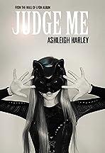 Ashleigh Harley: Judge Me