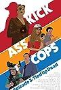 Kick Ass Cops: Tied Up Dead