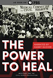 Power to Heal: Medicare and the Civil Rights Revolution Poster