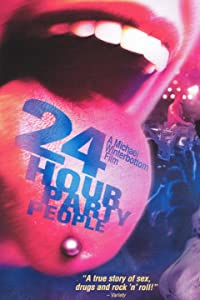 Tube watch online movie 24 Hour Party People UK [720pixels]