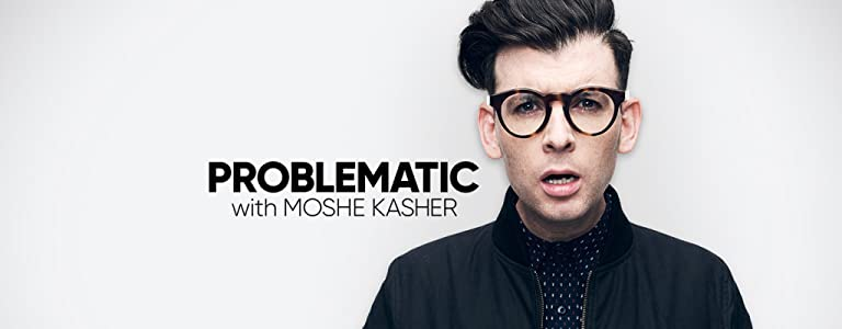 Watch direct movie Problematic with Moshe Kasher [DVDRip]