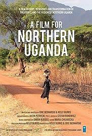 A Film for Northern Uganda Poster