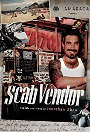 Scab Vendor: The Life and Times of Jonathan Shaw Poster