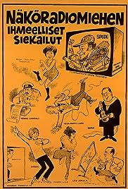 Näköradiomiehen ihmeelliset siekailut Poster