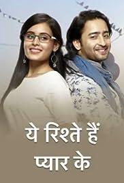 Yeh Rishtey Hain Pyaar Ke Poster - TV Show Forum, Cast, Reviews
