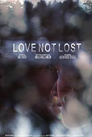 Alexa Rose Steele, Ian Fisher, and Amalia Williamson in Love Not Lost (2019)