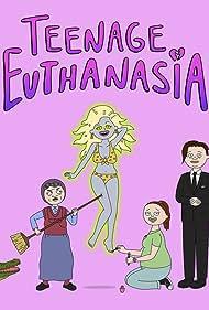 Teenage Euthanasia (2021)