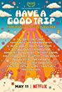 Have a Good Trip: Adventures in Psychedelics (2020) Poster