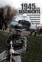 1945 - Eine Geschichte