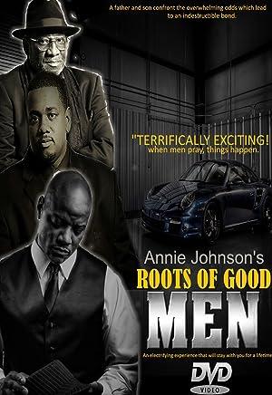 Roots of Good Men