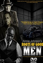 Roots of Good Men (2018)