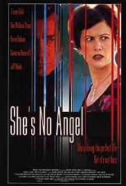 She's No Angel(2002) Poster - Movie Forum, Cast, Reviews
