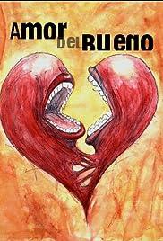 Amor Del Bueno Poster