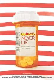 Clowns Never Lie Poster
