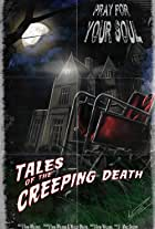 Tales of the Creeping Death