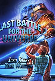 Josh Kirby: Time Warrior! Chap. 6: Last Battle for the Universe Poster