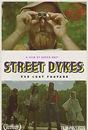 Street Dykes Poster