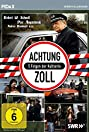 Achtung Zoll! (1980) Poster