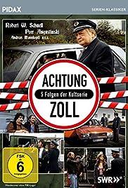 Achtung Zoll! Poster