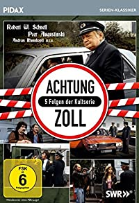 Primary photo for Achtung Zoll!