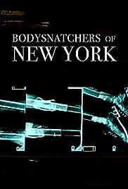 Bodysnatchers of New York Poster
