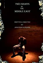 Two Nights in the Middle East