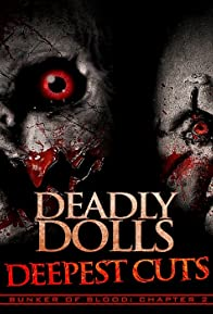 Primary photo for Deadly Dolls: Deepest Cuts