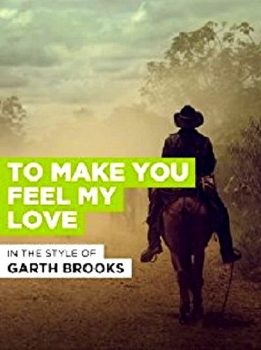 Garth Brooks To Make You Feel My Love 1998