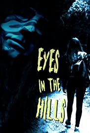 Eyes In The Hills Poster