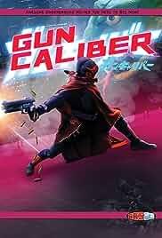 Gun Caliber (2017)