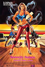 Sorority Babes in the Slimeball Bowl-O-Rama (1988) Poster - Movie Forum, Cast, Reviews