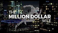 Million Dollar Mile (2019– )