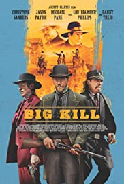 Big Kill 2019 English Full HD Movie Free Download thumbnail
